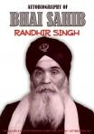 Autobiography of Bhai Sahib Randhir Singh
